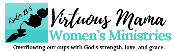 Virtuous Mama Womens Ministries
